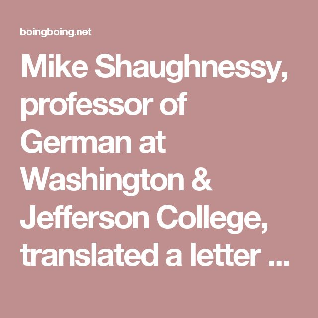 Mike Shaughnessy, professor of German at Washington & Jefferson College, translated a letter written one Ernst from Cologne, to his cousin in Pittsburgh, U.S.A. Sent in 1936—after Hitler's rise to power, but before World War II and the Holocaust—it refers glibly and approvingly to the removal of Jews from civil life, even as it reflects the anxieties and growing paranoia of life under fascist government.