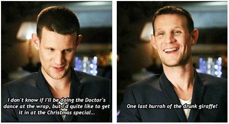Ok this may sound a little crazy but what if we post videos of ourselves doing the drunk giraffe leading up to the Christmas Special to show how much Matt Smith meant to all of us?
