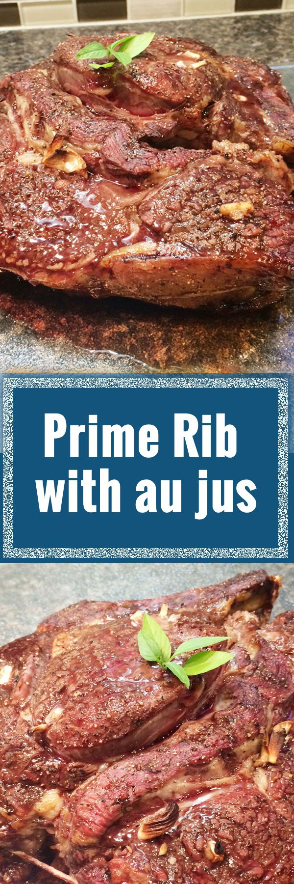 Prime Rib with au jus. Most tender and juicy prime rib EVER!