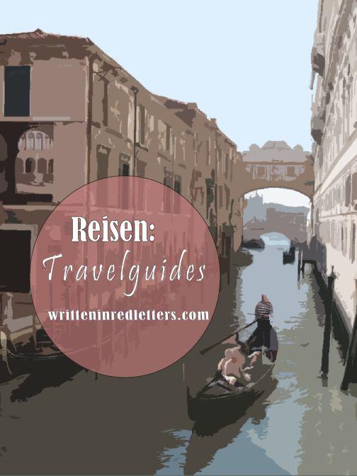 Reisen: Travelguides, Reiseberichte auf dem Reiseblog und Travelblog Written In Red Letters: Städtereisen, Urlaubsziele und vieles mehr.