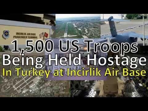 Erdogan Is Holding 1,500 US Troops Hostage at Incirlik Air Base - YouTube