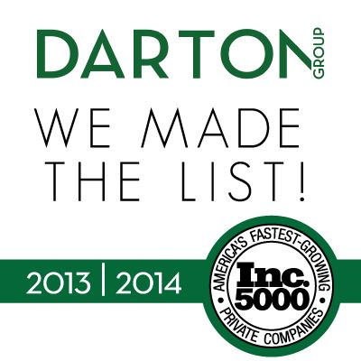 DARTON GROUP has been named to the Inc. 5000 list for two consecutive years as one of America's fastest-growing private companies.  http://dartongroup.com/darton-group-is-named-to-2014-inc-5000-list-as-one-of-americas-fastest-growing-companies/