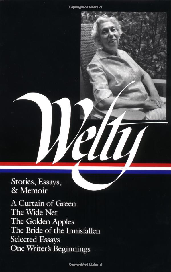 eudora welty thirteen essays The most anthologized essays of the last 25 years thirteen essays: virginia woolf eudora welty six essays: francis bacon.
