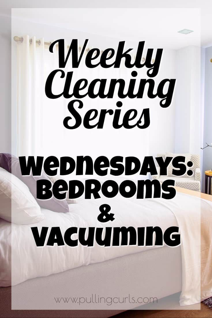 Weekly Cleaning  Tuesdays Clean the Bathroom   June 2018 Clean     How to clean your room    did your mom ever teach you  Let s vacuum