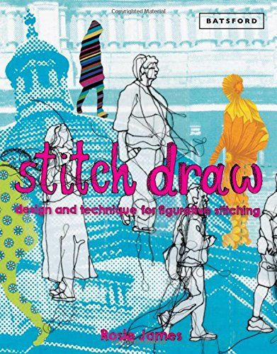 Stitch Draw: Design and Technique for Figurative Stitching by Rosie James http://www.amazon.com/dp/1849941572/ref=cm_sw_r_pi_dp_T9q.vb0EZ0E8B
