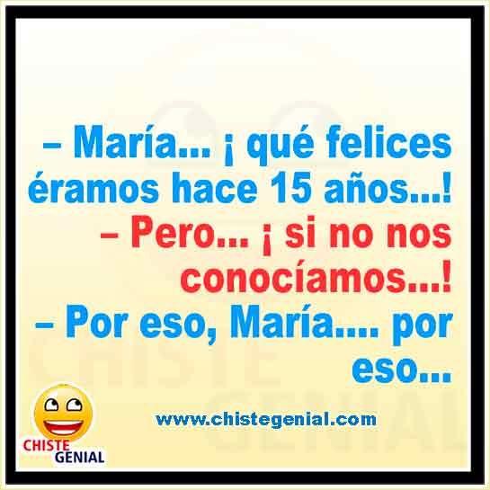 María Que Felices éramos Hace 15 Años Chistes Humor Jokes Memes