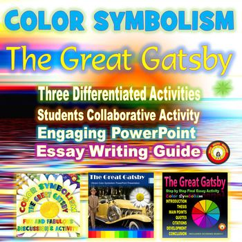 Book Writing Website Students Are Fascinated By The Color Symbolism In The Great Gatsby  Included In This Bundle I Need Help Writing My Research Papter also Thesis Statement In Essay The Great Gatsby Color Symbolism Bundle Collaboration Powerpoint  Academic Writing Assistance