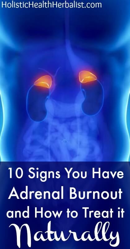 10 Signs You Have Adrenal Burnout and How to Treat it Naturally - Learn how to heal adrenal fatigue naturally!