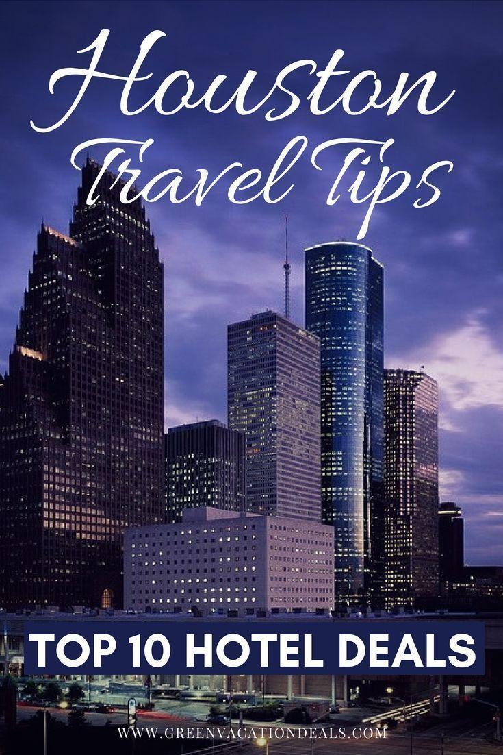 Top 10 Houston Texas Hotel Deals Houston Texas Hotels Vacation