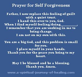 Prayers for self forgiveness and forgiveness of other on www.a-spiritual-journey-of-healing.com