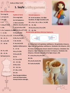 Orjinal tarif linktedir. http://amilovesgurumi.com/2016/01/24/emily-the-dress-up-doll/ Türkçe çeviri ise görsellerdedir. ...