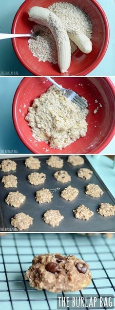 2 large old bananas + 1 cup of quick oats. Add in chocolate chips, coconut, or nuts if you'd like. Bake at 350º for 15 mins. THAT'S IT!