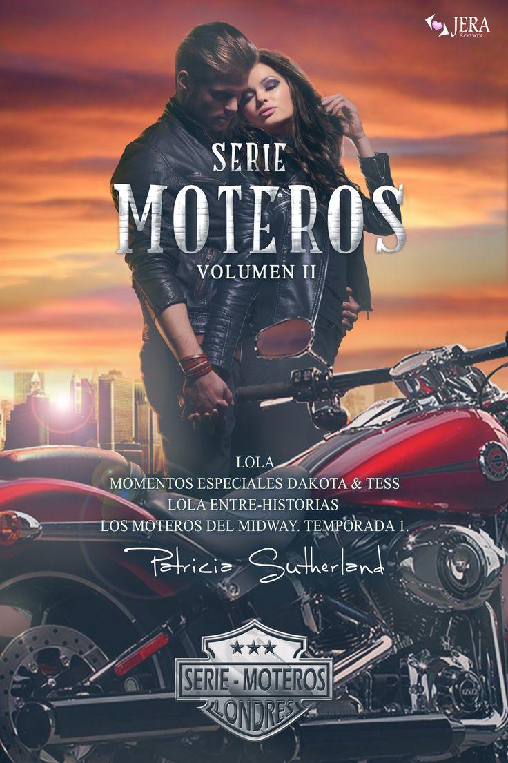 Serie Moteros - Vol II de Patricia Sutherland. #literatura #diseñodecubiertas #romance #moteros