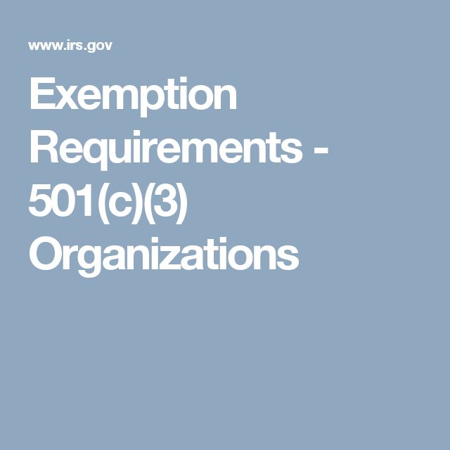 Exemption Requirements - 501(c)(3) Organizations