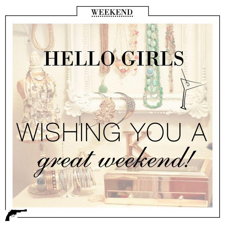 Wishing You A Great Weekend Quotes: WISHING YOU A GREAT WEEKEND