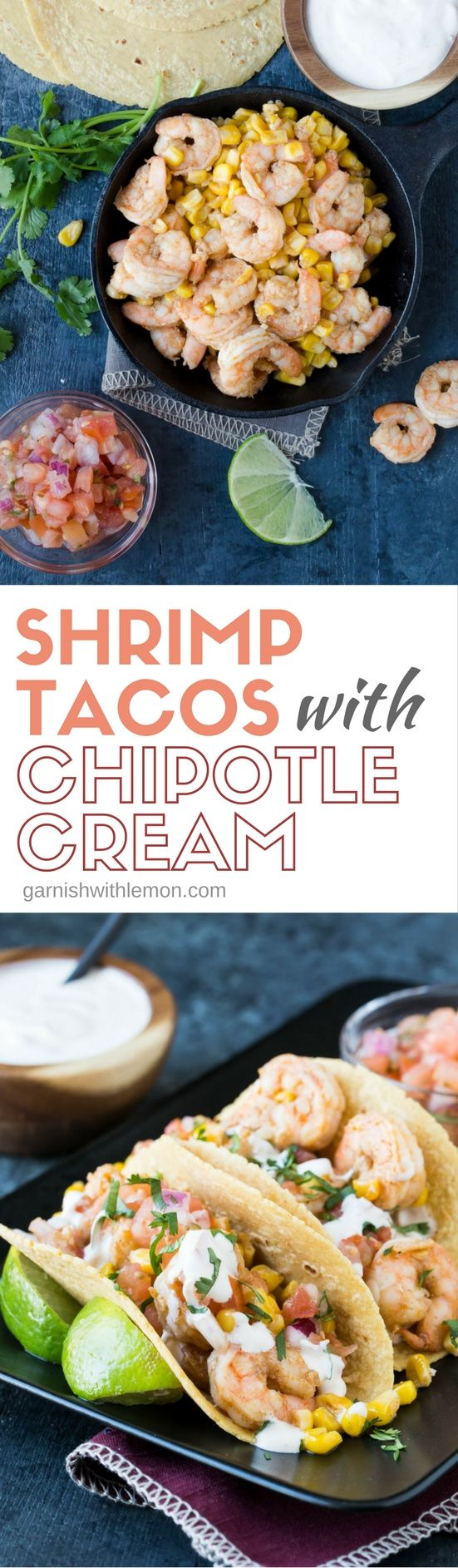 Hosting a fiesta? These Shrimp Tacos with Chipotle Cream are a crowd favorite and ready to serve in less than 30 minutes.