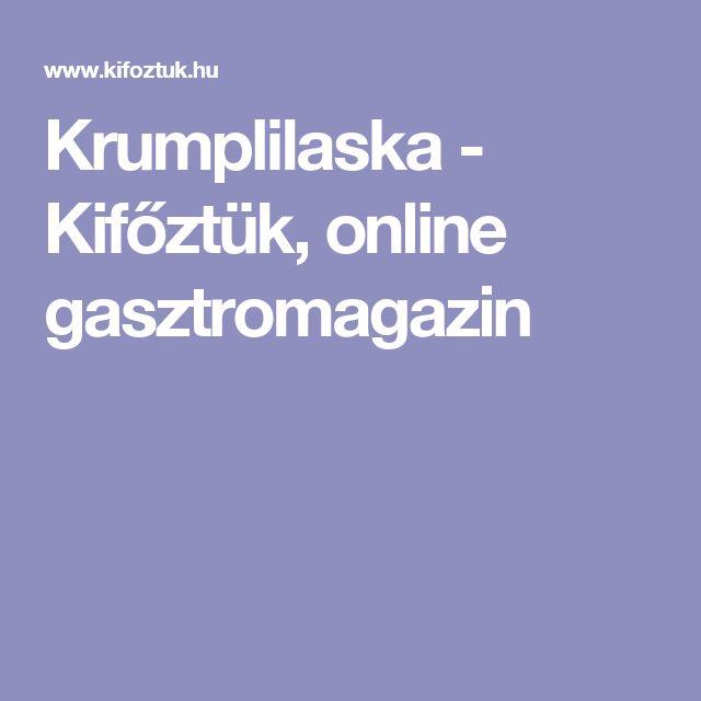Krumplilaska - Kifőztük, online gasztromagazin