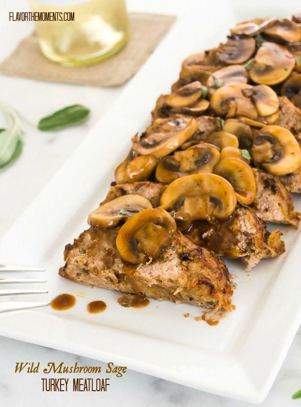 Wild Mushroom Sage Turkey Meatloaf | Recipe | White wines ...
