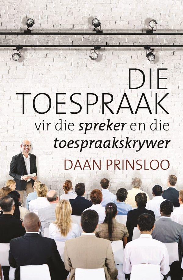 Boek: Die toespraak vir die spreker en die toespraakskrywer | Daan Prinsloo