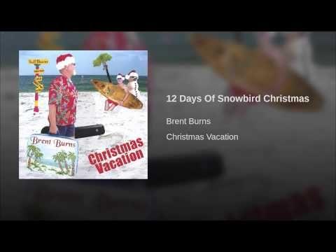12 Days Of Snowbird Christmas - YouTube