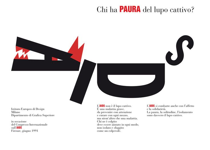 Andrea Rauch: 'Chi ha paura del lupo cattivo?', manifest devoted to the Congresso Mondiale sulla Prevenzione Aids di Firenze in 1991. In autumn 2010 the manifest was exhibited at the Massachusetts College of Art and Design of Boston in the exhibition 'Graphic Intervention. 25 Years of International Aids Awareness posters. 1985-2010.'