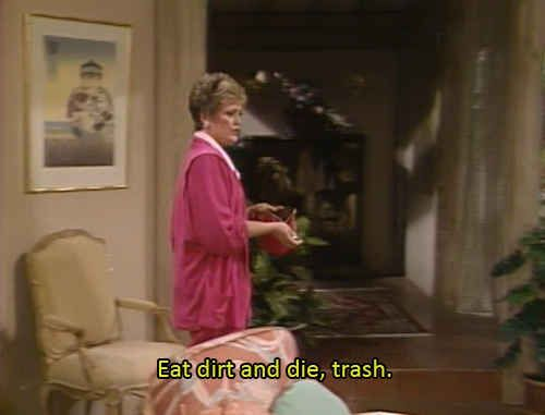 "Yup, you've got them down. | 23 Signs You Might Be Blanche Devereaux From ""The Golden Girls"""