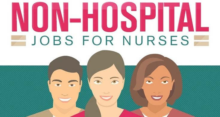 Non-Hospital Jobs For Registered Nurses   Scrubs - The Leading Lifestyle Nursing Magazine Featuring Inspirational and Informational Nursing Articles