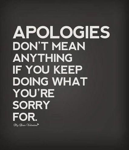 Apologies don't mean anything