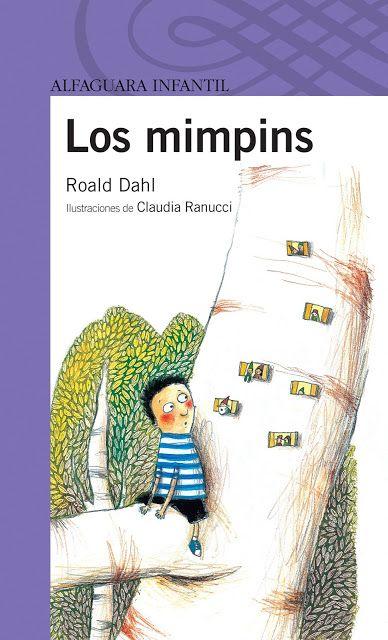Un clásico de Dahl donde a un niño le prohíben entrar en el bosque que observa desde la ventana de su cuarto... ¿hay algo más atrayente para un niño que una prohibición?