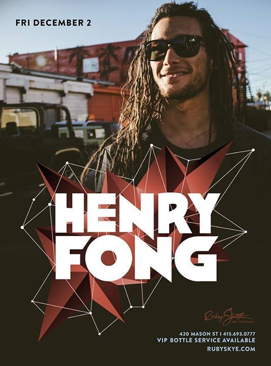 Henry Fong known for his killer electro beats, energetic sets and crazy hair at Ruby Skye this Friday!