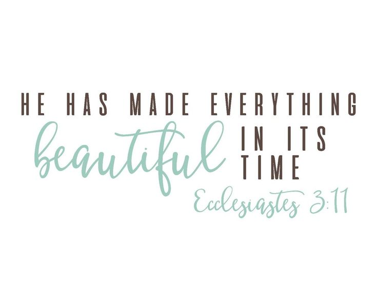 Free Farmhouse Scripture Printables-He has made everything beautiful.jpg