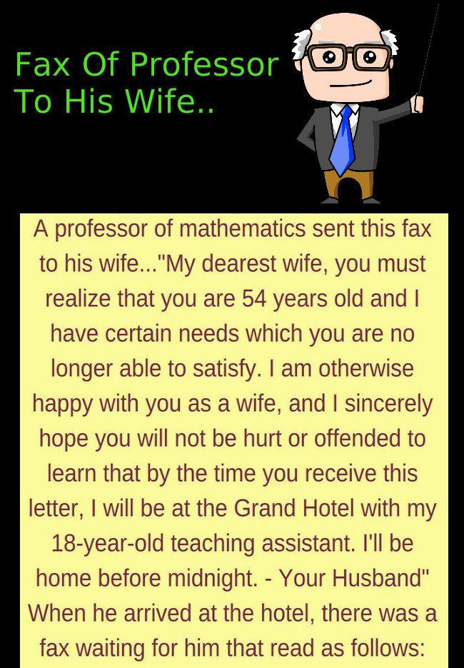 Fax Of Professor To His Wife Laughers Club Husband Jokes Short Jokes Funny Husband Humor