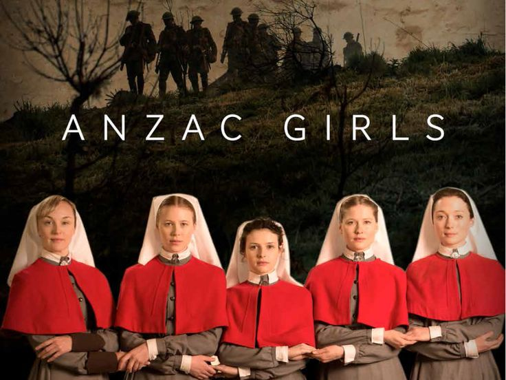 ANZAC Girls which airs in Australia   Honouring the centenary of the commencement of World War I, this moving new six-part miniseries is based on true stories of the Australian and New Zealand nurses who served at Gallipoli and the Western Front. ANZAC Girls applies a female lens to World War I, broadening and enriching our understanding of New Zealand and Australia's ...