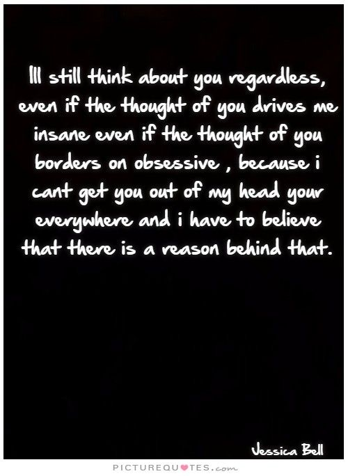 Still Thinking Of You Quotes: 10+ Best Ideas About Going Crazy Quotes On Pinterest