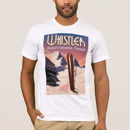 Whistler,Vancouver, British Columbia Ski poster T-Shirt - click to get yours right now!