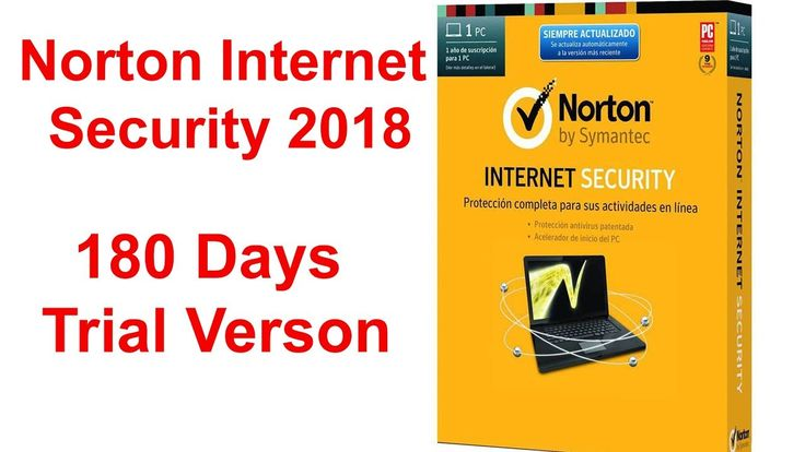 Norton Internet Security 2018 || 180 Days Trial
