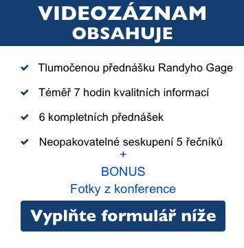 Randy Gage, Jiří Vokiel Čmolík, Peter Krištofovič, Peter Urbanec, Adrian Kolek, Peter Sasín a Michal Kyselica.  Títo spíkri a uznávaní autori vystúpili 24.9.2016 v Prahe na veľkej konferencii.  Pre tých, ktorí sa nezúčastnili naživo, je našťastie pripravený videozáznam z prednášok.  Jeho cena onedlho stúpne z 89 € na 189 €.  Viac na: http://www.randypraha.cz/objednavka-zaznamu/