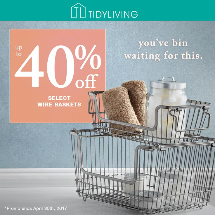 Save up to 40% on Selected Wire Baskets! Stock up now before they're gone! #TidyLiving #Baskets #Storage #Organize #Sale