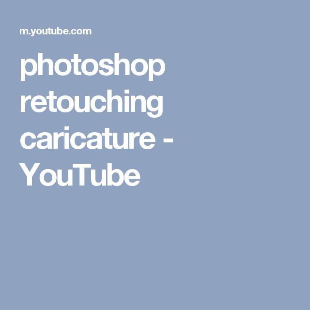 photoshop retouching caricature - YouTube