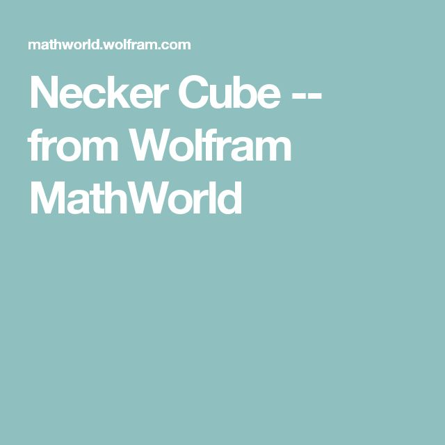 Necker Cube -- from Wolfram MathWorld