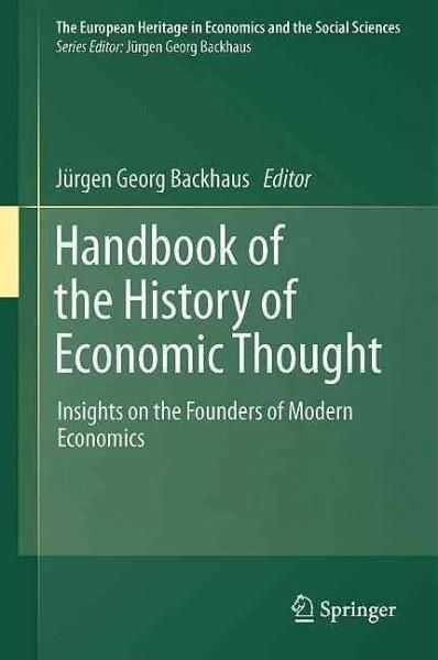 Handbook of the History of Economic Thought: Insights on the Founders of Modern Economics