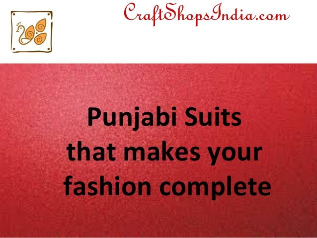 New presentation - Punjabi Suits Online Shopping at Craft Shops India  #punjabisuits #salwarsuits #craftshopsindia