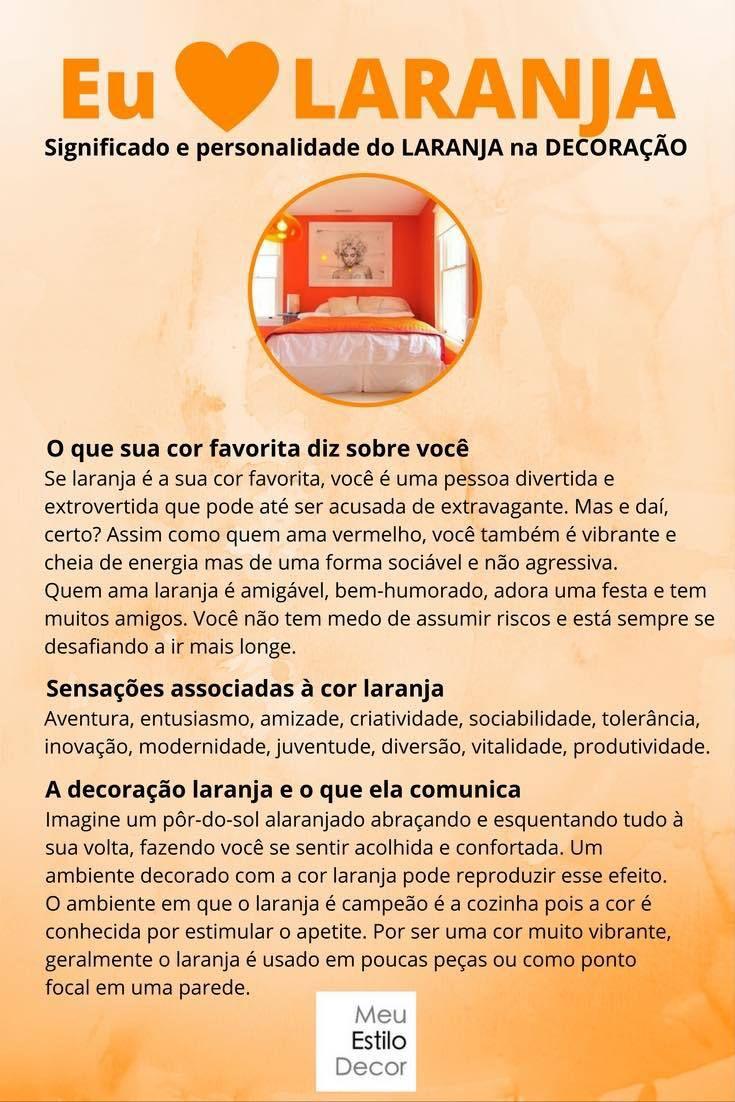 Personalidade e significado do laranja na decoração • Se você ama laranja, você é divertida, extrovertida e pode até ser acusada de extravagante. Mas e daí, certo? Corre no blog pra saber tudo sobre o laranja.