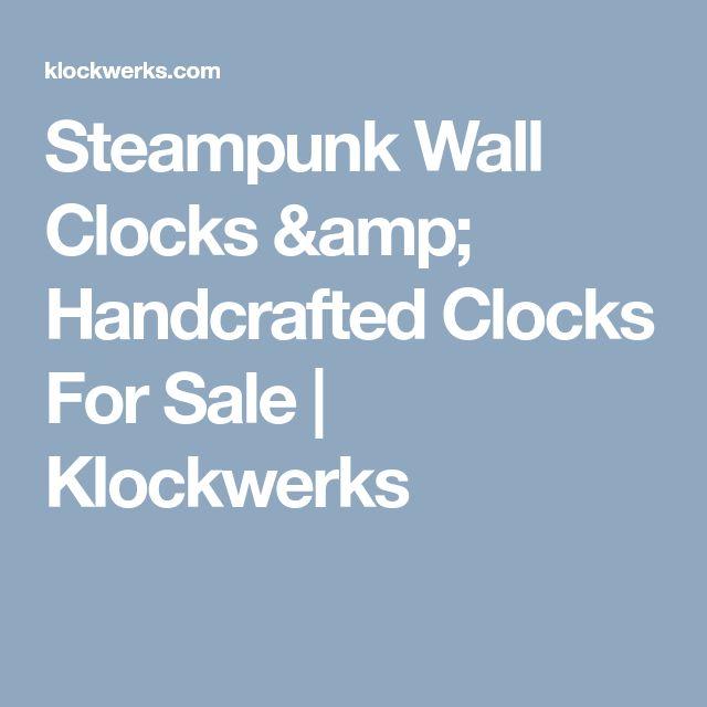Steampunk Wall Clocks & Handcrafted Clocks For Sale | Klockwerks