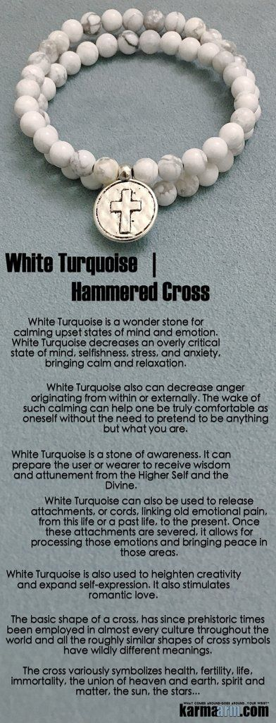 White Turquoise is a wonder stone for calming upset states of mind and emotion. White Turquoise decreases an overly critical state of mind, selfishness, stress, and anxiety, bringing calm and relaxation.  ………..It also stimulates romantic love.  ……      Energy Healing Yoga Chakra Reiki Beaded Stretch Bracelets Crystal Jewelry Mens. Cross Charm White Turquoise.