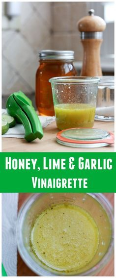 Honey Lime & Garlic Vinaigrette - an explosion of fresh, citrus flavors great for all your summer salads.: