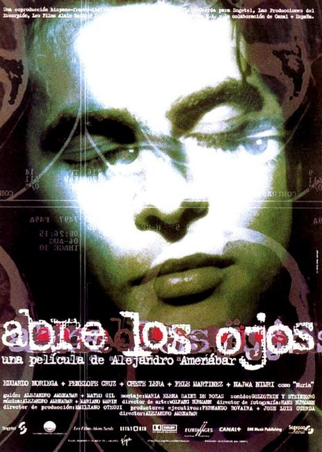 Abre los ojos - 1997Abre los ojos (English: Open Your Eyes) is a 1997 Spanish film co-written, co-scored and directed by Alejandro Amenábar and co-written by Mateo Gil. It stars Eduardo Noriega, Penélope Cruz, Fele Martínez and Najwa Nimri.