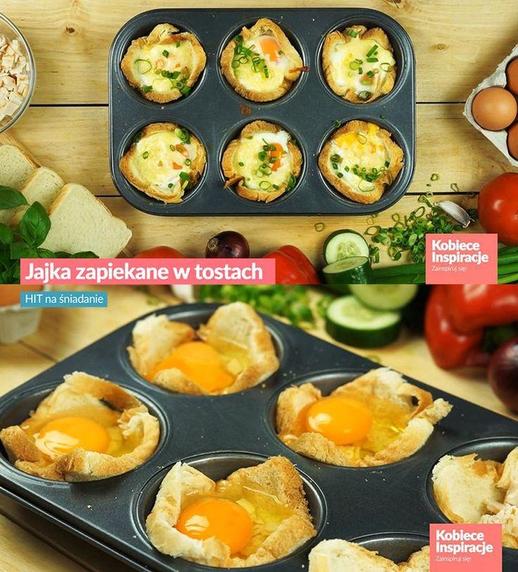 Jajka zapiekane w tostach - HIT na śniadanie
