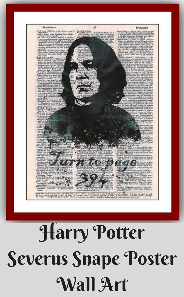 Severus Snape Poster Turn to Page 394 Harry Potter Poster 45 Wall Art Print 8x10 Wall Decor Book Page Art Upcycled Dictionary  (affiliate)