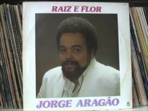 Jorge Aragão  -  1988  Raíz e Flor        (Completo)